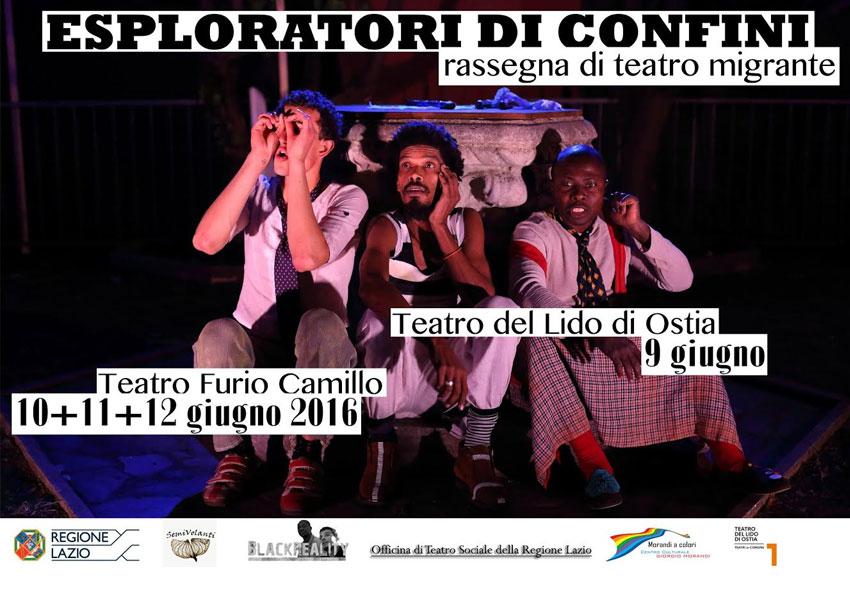 Esploratori di Confini Rassegna di Teatro Migrante 2016